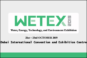 Water, Energy, Technology, and Environment Exhibition (WETEX) 2019