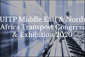 UITP Middle East & North Africa Transport Congress & Exhibition 2020
