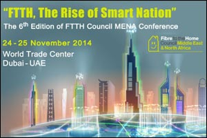 FTTH Council MENA's 6th Annual Conference and Exhibition