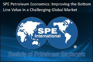 SPE Petroleum Economics: Improving the Bottom Line Value in a Challenging Global Market