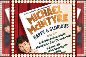 Michael McIntyre: Happy & Glorious Tour 2015