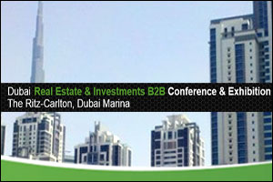 Dubai B2B Real Estate and Investments Conference and Exhibition, 3rd Edition