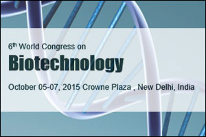 6th World Congress on Biotechnology 2015,Delhi,India