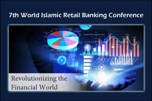 7th World Islamic Retail Banking Conference