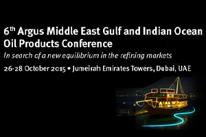6th Argus Middle East Gulf and Indian Ocean Oil Products Conference