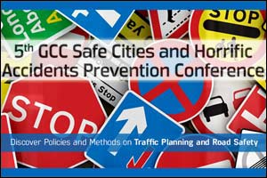 5th GCC Safe Cities and Horrific Accidents Prevention Conference