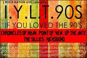 [ ROCK NATION LIVE ] presents I . Y . L . T . 90S