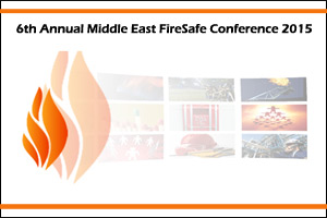 6th Annual Middle East FireSafe Conference 2015