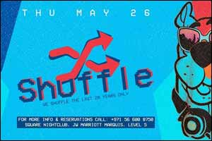 Shuffle Thursday @ The Living Room DXB - JW Marriott Marquis Level 5