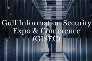 Gulf Information Security Expo & Conference (GISEC) 2021