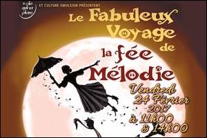 Le Fabuleux Voyage De La Fee Melodie