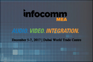 InfoComm MEA - Audio. Video. Integration 2017