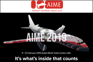 Aircraft Interiors Middle East (AIME) & Maintenance, Repair and Overhaul (MRO ME) 2019