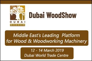 Dubai International Wood & Wood Machinery Show 2019